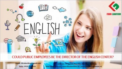 COULD PUBLIC EMPLOYEES BE THE DIRECTOR OF THE ENGLISH CENTER?