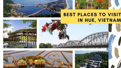 BEST PLACES TO VISIT IN HUE CITY (PART 1)