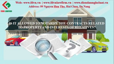Is it allowed to notarize the contracts related to property and interests of relatives?