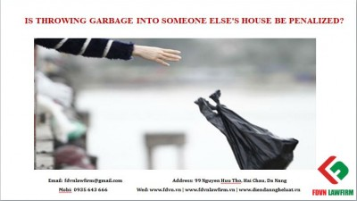 Is throwing garbage into someone else's house be penalized?