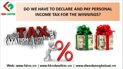 DO WE HAVE TO DECLARE AND PAY PERSONAL INCOME TAX FOR THE WINNINGS?