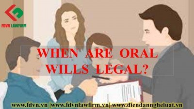WHEN ARE ORAL WILLS LEGAL?