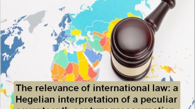 The relevance of international law: a Hegelian interpretation of a peculiar seventeenth-century preoccupation
