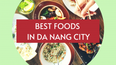 BEST FOOD IN DANANG CITY