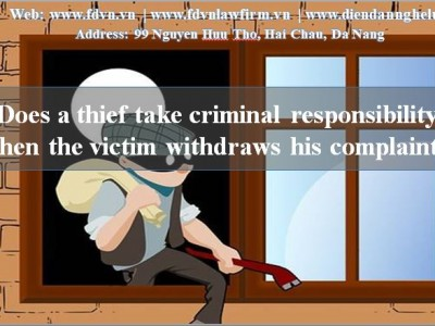 Does a thief take criminal responsibility when the victim withdraws his complaint?