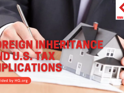 Foreign Inheritance and U.S. Tax Implications